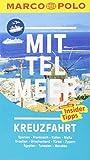 MARCO POLO Reiseführer Mittelmeer Kreuzfahrt: Der perfekte Begleiter für die Mittelmeer-Kreuzfahrt mit Insider-Tipps und zwei