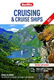 Berlitz Cruising & Cruise Ships 2021 (Berlitz Cruise Guide with Free Ebook)