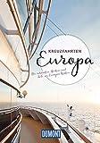 DuMont Bildband Kreuzfahrten Europa: Die schönsten Routen und Ziele an Europas Küsten