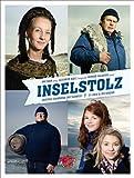 Inselstolz: Zwischen Strandkorb und Sturmflut - 25 Leben in der Nordsee von Uwe Bahn (Herausgeber), Gerhard Waldherr (Mai 2013) Gebundene Ausgabe
