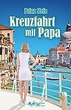 Kreuzfahrt mit Papa